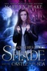 Shade and the Castle by the Sea (Shade Series Book 3)