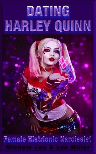 Lee Miller & Michele Lee - Dating Harley Quinn