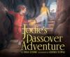 Jodies Passover Adventure