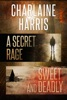 A Secret Rage & Sweet And Deadly