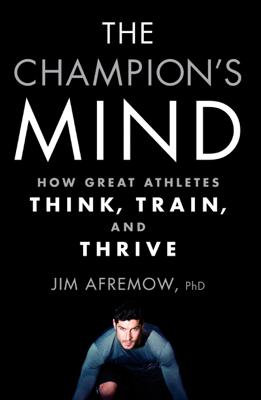 The Champion's Mind - Jim Afremow book