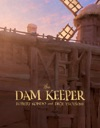 The Dam Keeper Book 1
