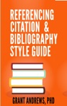 Referencing Citation And Bibliography Style Guide