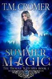 Summer Magic - T.M. Cromer book summary