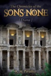 The Chronicles Of The Sons Of None - Diana