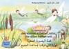 Die Geschichte Von Der Kleinen Libelle Lolita Die Allen Helfen Will Deutsch-Arabisch -