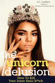 The Unicorn Delusion - Deluxe Edition book