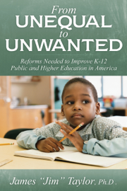 From Unequal to Unwanted: Reforms Needed to Improve Public K-12 and Higher Education in America