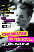 Champagne Supernovas Book Cover