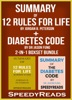 Summary of 12 Rules for Life: An Antidote to Chaos by Jordan B. Peterson + Summary of Diabetes Code by Dr Jason Fung