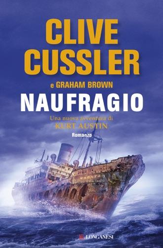 Clive Cussler & Graham Brown - Naufragio