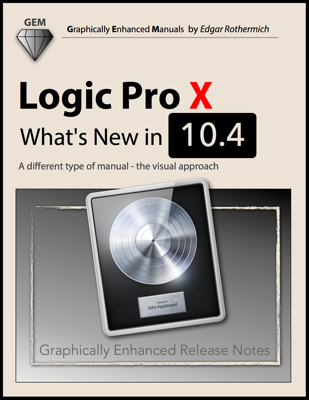 Logic Pro X - What's New In 10.4 - Edgar Rothermich book