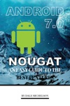 Android Nougat 7 Nougat An Easy Guide To The Best Features