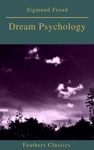 Dream Psychology Best Navigation Active TOCFeathers Classics