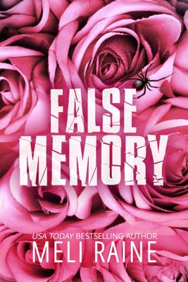 False Memory - Meli Raine book