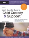 Nolos Essential Guide To Child Custody And Support
