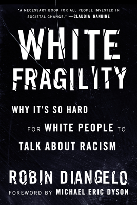 White Fragility - Robin DiAngelo book