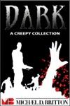 Dark A Creepy Collection