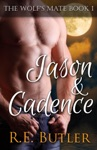 The Wolfs Mate Book 1 Jason  Cadence
