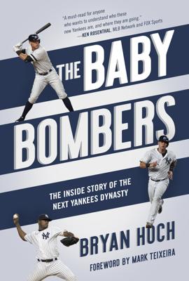 The Baby Bombers - Bryan Hoch book