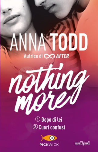 Anna Todd - Nothing more 1+2