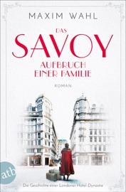 Das Savoy Aufbruch Einer Familie
