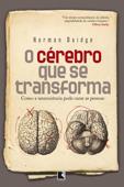 O cérebro que se transforma Book Cover
