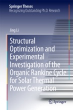 Structural Optimization and Experimental Investigation of the Organic Rankine Cycle for Solar Thermal Power Generation
