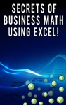 Secrets Of Business Math Using Excel