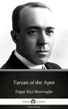 Tarzan Of The Apes By Edgar Rice Burroughs - Delphi Classics (Illustrated)