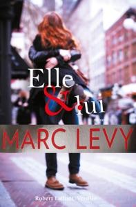 Elle et Lui par Marc Levy Couverture de livre