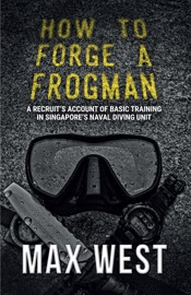 How To Forge A Frogman - Max West