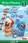 World Of Reading Puppy Dog Pals  Ice Ice Puggy