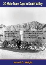 20 Mule Team Days In Death Valley