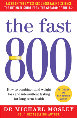 Michael Mosley - The Fast 800 book
