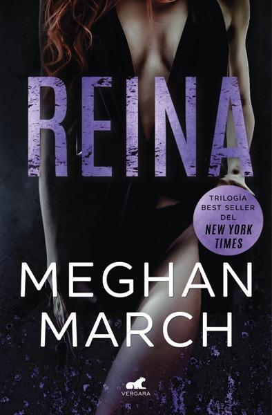 Reina (Trilogía Mount 2) - Meghan March book cover