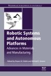 Robotic Systems And Autonomous Platforms Enhanced Edition