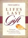 Lifes Last Gift