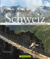 Panoramawege Schweiz Wanderfhrer Der 30 Schnsten Hhenwege