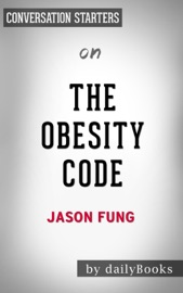 The Obesity Code by Dr. Jason Fung  Conversation Starter PDF Download