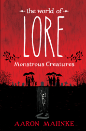 The World of Lore: Monstrous Creatures book