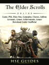 The Elder Scrolls Online Game PS4 Xbox One Gameplay Classes Addons Accounts Armor Achievements Armor Download Guide Unofficial