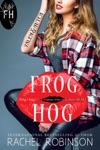 Frog Hog Valen And Hutch