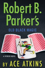 Robert B. Parker's Old Black Magic book