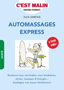 Automassages express, c'est malin La couverture du livre martien