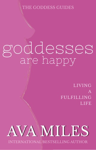 Ava Miles - Goddesses Are Happy