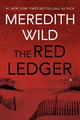Meredith Wild - The Red Ledger: 6