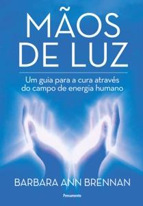 Mãos de Luz Book Cover