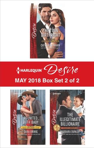 Catherine Mann, Sara Orwig & Barbara Dunlop - Harlequin Desire May 2018 - Box Set 2 of 2