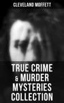 True Crime  Murder Mysteries Collection